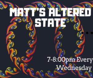 matts altered state (1)